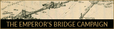 The Emperor's Bridge Campaign